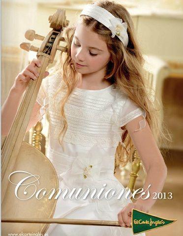 Catálogo vestidos de Comunión de El Corte Inglés 2013